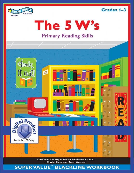 BH22186 - The 5 W's (eBook version, PDF) Gr 1-3